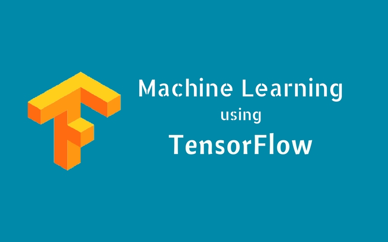 Machine Learning using Tensorflow