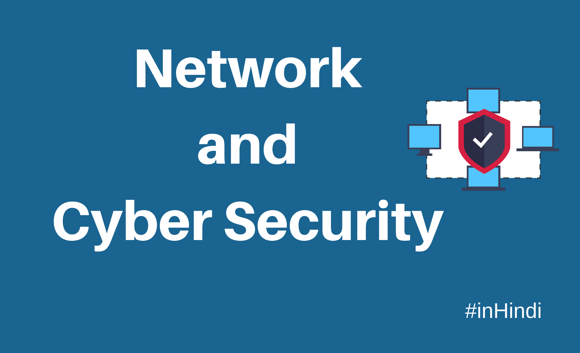 Network and Cyber security