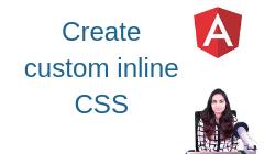How to create custom Inline CSS