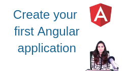 Create your first Angular application