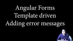 Angular Forms- Template Driven - Adding Error Texts