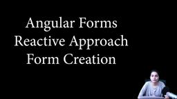 Angular Forms - Reactive approach - Form creation
