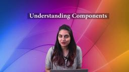 What are Components - Let's Understand them