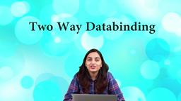 What is Two Way Databinding in Angular