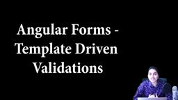 Angular Forms- Template Driven - Form Validation