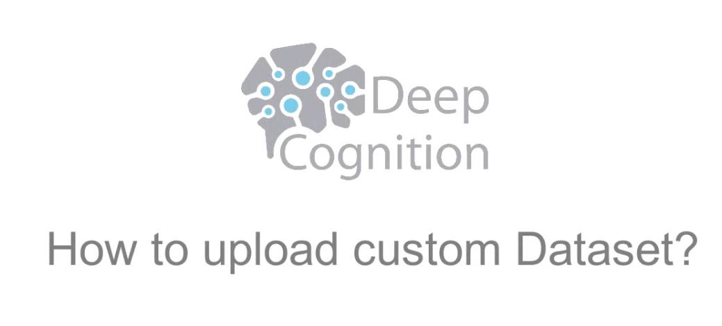 How to Upload Custom Dataset on Deep Learning Studio
