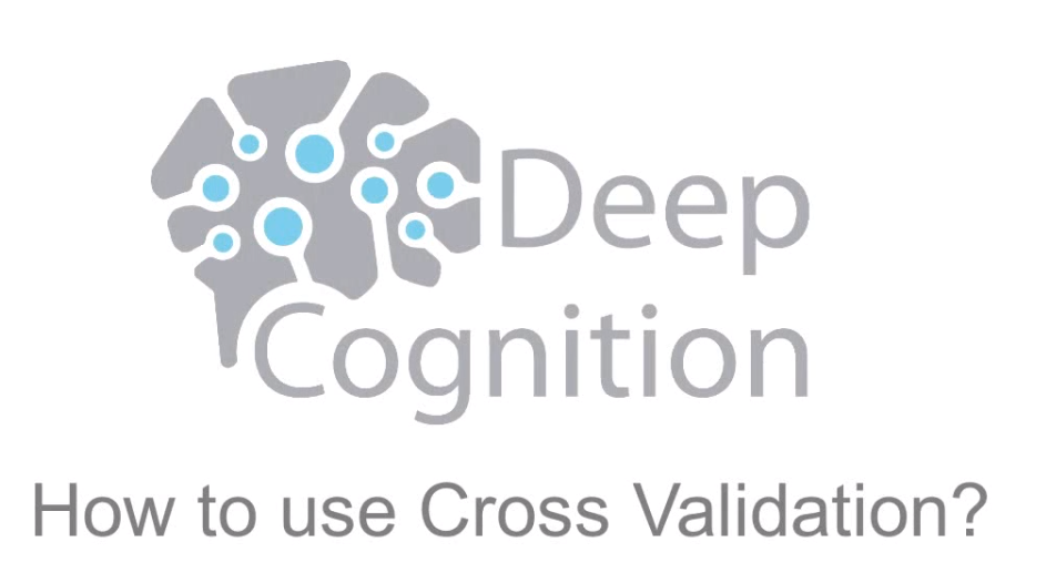How to Use Cross Validation on Deep Learning Studio